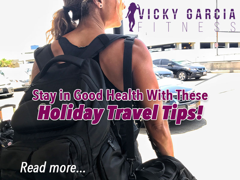 Holiday Travel Tips to Stay in Good Health