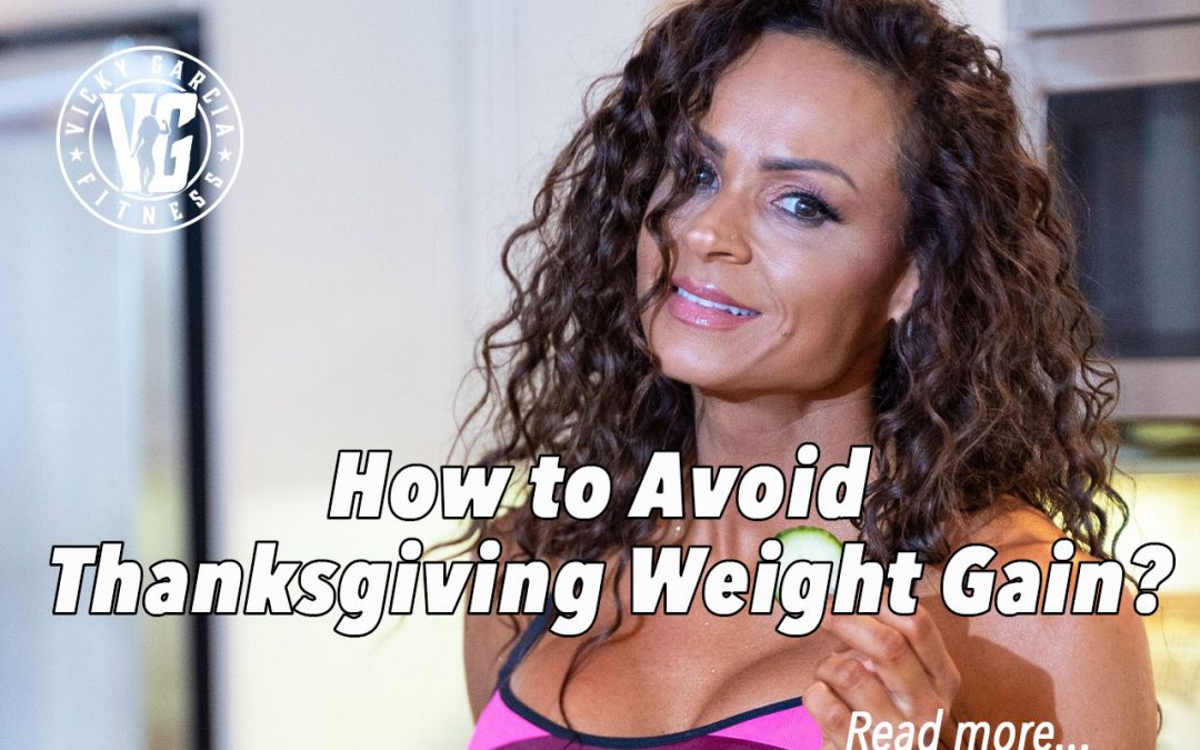 How to Avoid Thanksgiving Weight Gain?